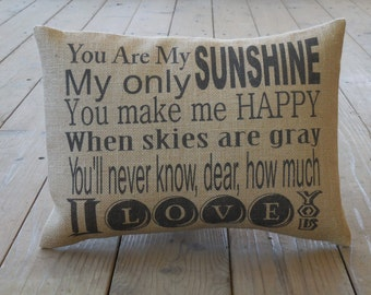 My Sunshine Burlap Pillow, You are my Sunshine, Nursery, Shabby Chic, INSERT INCLUDED