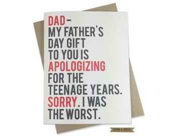 Funny Father's Day Card, Teenager, Teen Angst, Apology, Humorous Father's Day Card, Dad's Day, Family, Parenthood, I was the worst