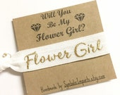 Flower Girl hair tie, will you be my flower girl, bridal party, be my flower girl gift, flower girl proposal, thank you flower girl