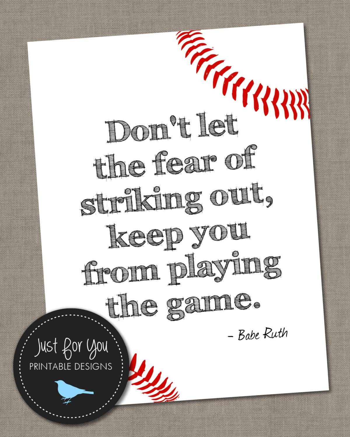Baseball Quote Babe Ruth Baseball Quote  Don't Let The Fear Of Striking Out