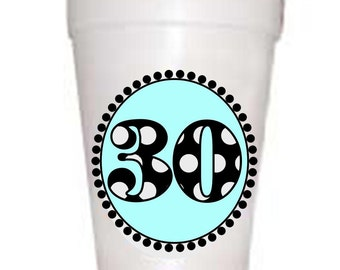 30th Birthday Cups-30 Blue  Styrofoam Cups  -10 each 16oz