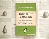 1940s gardening book, Penguin paperback Tree Fruit Growing Pears, Quinces and Stone Fruits
