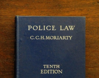 Moriarty's Police Law 1950s book