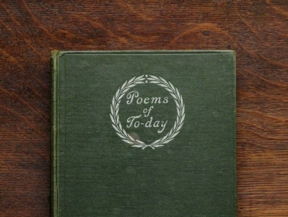 Vintage poetry book 1910s Poems of Today: an Anthology.