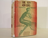 The Sun Also Rises by Ernest Hemingway. Early Grosset & Dunlap Edition with Misspelling in Text, Dust-jacket Present c. 1930 Vintage Book