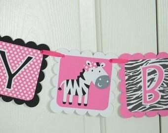Zebra Happy Birthday Banner, Zebra Print Banner,  1st Birthday Banner, Zebra Party, Hot Pink, White and Black