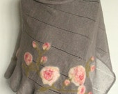 Reserved for Lcvoigt  - Linen Shawl Cape Clothing Natural Gray Pink Roses Flowers Felted Wool mothers day gift