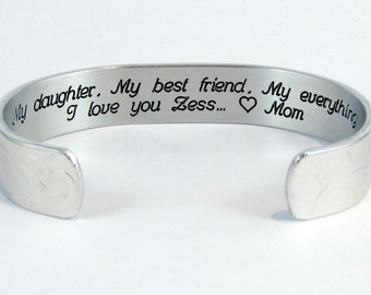 """Daughter Gift  - """"My daughter,  My best friend,  My everything.  I love you (personalization)"""" 1/2"""" hidden message cuff bracelet"""