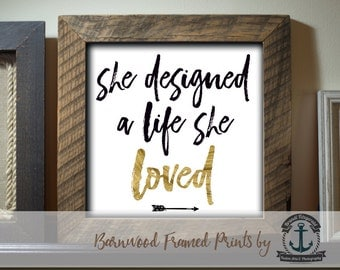 Life She Loved -  Framed in Reclaimed Barnwood Motivation Inspiration Feminine Decor - Handmade Ready to Hang | Size and Price via Dropdown