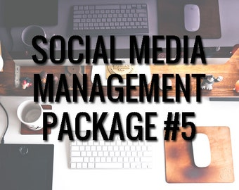 Social Media Management Package #5