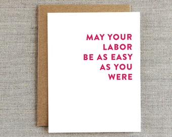 Funny Pregnancy Card, Congratulations Baby Card, Expecting Card, New Baby Card, Baby Shower Card, Labor Card, Sarcastic Card