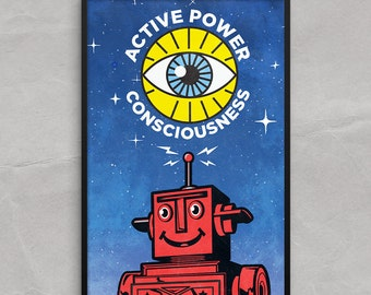 Tin Toy Robot Poster or Framed Print, Active Power Consciousness