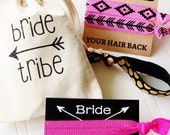 Bride Tribe Party Favor, Bachelorette Party Bridal Shower, arrow gift hangover kit, ponytail, hair ties, to have and to hold