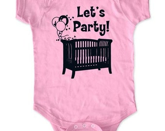 Let's party! - funny saying printed on Infant Baby One-piece, Infant Tee, Toddler T-Shirts