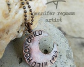 """Copper crescent moon pendant hand stamped with """"Stay Wild Moon Child"""" including ball chain"""