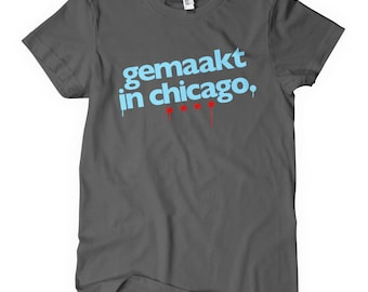Women's Made in Chicago Dutch T-shirt - S M L XL 2x - Ladies' Made in Chicago Tee, Native, Netherlands, Gift - 4 Colors