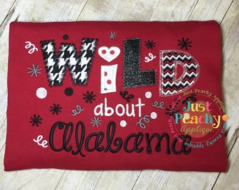 Wild About Alabama Machine Embroidery Applique Design Buy 2 for 4! Use Coupon Code 50OFF