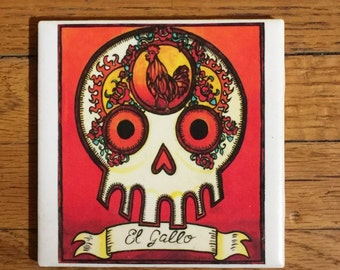 El Gallo (The Rooster) Ceramic Tile Coaster -  Loteria and Day of the Dead skull Dia de los Muertos calavera designs