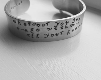 Wherever You Go Hand Stamped Bracelet Aluminum Inspirational Cuff Bracelet Confucius Says Bracelet Humble Wisdom MTV Movie Awards 2016 Gift