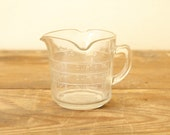 Vintage Clear Glass Measuring Cup One Cup Three Spout