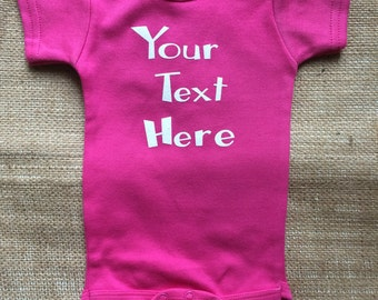 Create a Custom Baby Bodysuit; Personalized Bodysuit; You Design a Bodysuit; Bodysuit for Boy or Girl; Your Text on a Bodysuit