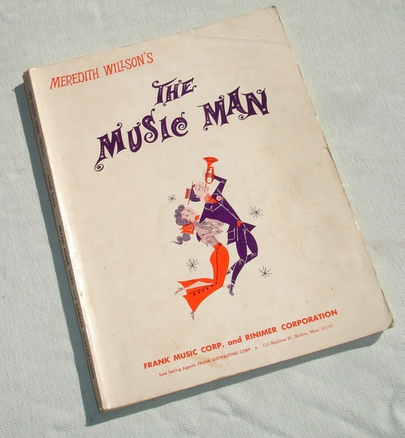 Meredith Wilson's The Music Man Vocal Score Book 1958