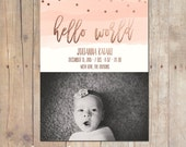 Watercolor Rose Gold Birth Announcement Card Custom Photo Card 5x7 Professionally printed cards or Printable
