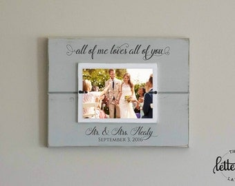 Wedding Song Lyrics Frame, All of Me Loves All of You First Dance, Personalized Mr & Mrs wedding picture frame, wedding date, keepsake, gift