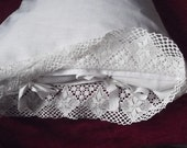 Lovely Handmade White Medium/Heavy Linen Pillow Case with Wide White Crochet Lace and Ties.