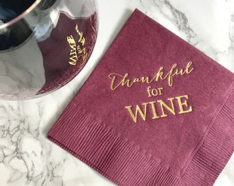 Thankful for Wine Napkins | Cocktail Party Napkins | Hostess Gift | Thanksgiving Napkins
