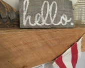 Hand-Painted Barn Wood Hello Sign