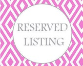 Reserved Listing for nleal1091