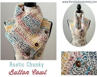 Rustic Chunky Button Cowl - Crochet Pattern