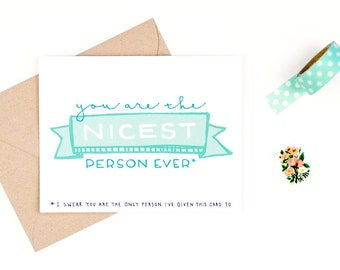 thank you card - you are the nicest person ever - recycled paper