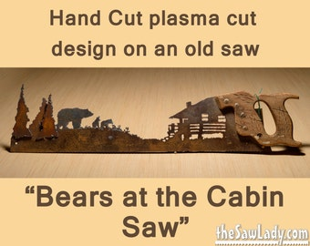 Metal Art Bears at the Cabin design - Hand cut (plasma torch) hand saw Wall Decor | Garden Art | Recycled Art | Repurposed  - Made to Order