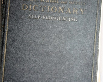 Antique Webster's Home School and Office Dictionary, Self Pronouncing, Illustrated, Printed 1930, Radio and Wireless Words Section