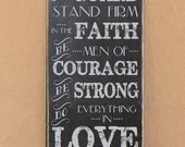 "1 Corinthians 16:13-14 Be on your Guard, Stand Firm in the Faith, Courage, Strong, Do Everything in LOVE Scripture Sign - 12"" x 24"""