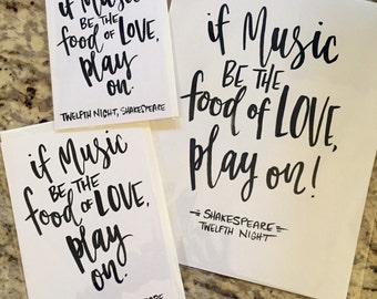 If Music be the Food of Love -- prints or cards