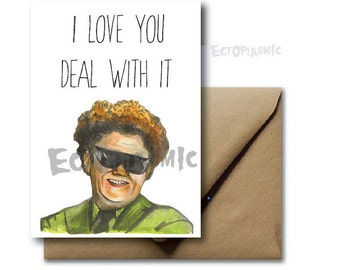Greeting Card Valentines Day Card I love You Tim and Eric Dr. Steve Brule Card Hand Drawn Funny