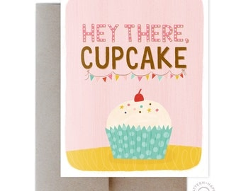 Hey Cupcake Greeting Card