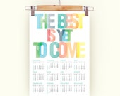 2016 Calendar Poster Typography Print rainbow colors The Best is yet to Come Carpe diem through all 2016 - A3 Calendar Poster pastel colors