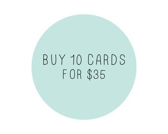 Buy 10 Cards - Mix & Match