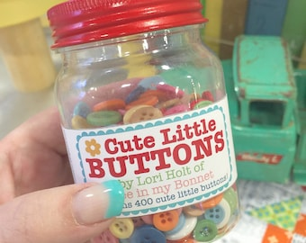 Cute Little Buttons by Lori Holt of Bee in my Bonnet
