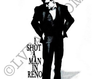 I Shot A Man In Reno Fine Art Print