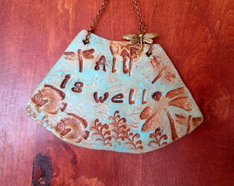 All is Well - Handmade Ceramic Sign, Dragonflies and Fish, Textured, Rustic Stoneware Sign, Inspiring Words, Affirmation, hiddenfirepottery