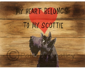 Scottish Terrier Art Print Scottie Dog 'My Heart Belongs To My Scottie' #71