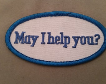 may i help you embroidered patch