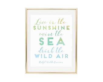 PRINTABLE WALL ART Ralph Waldo Emerson Live In The Sunshine, Drink The Wild Air, Housewarming Gift, Inspirational Quote, Nursery Decor