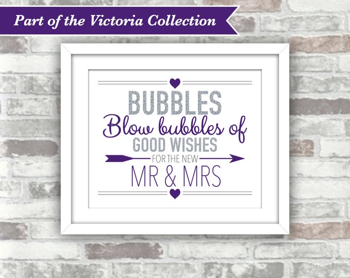 INSTANT DOWNLOAD - Victoria Collection - Printable Wedding Bubbles Sign - Silver Royal Purple - Good Wishes - Digital File - Mr & Mrs - 8x10