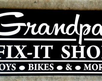 "Grandpa's Fix It Shop, Grandpa Gift, Toys, Bikes, and more, Wood Sign, Sized 9""x18"""
